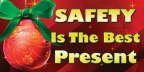 Keep Your Holidays Happy:  Be Safe!!!